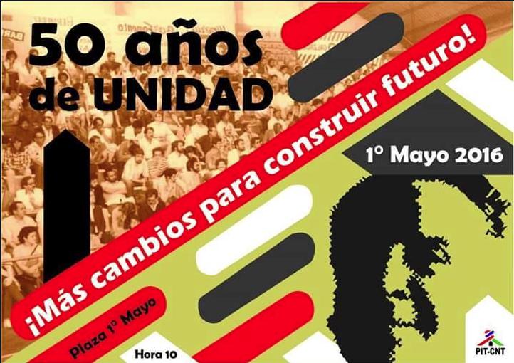 Afiche acto 1ro. de mayo de 2016, Día internacional de los trabajadores.